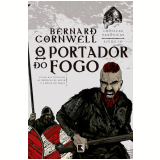 O Portador do Fogo (Vol. 10) - Bernard Bernard