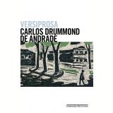 Versiprosa - Carlos Drummond de Andrade