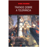 Tratado Sobre a Tolerância - Voltaire
