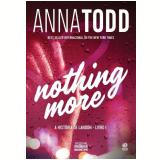 Nothing More - A História de Landon (Vol. 1) - Anna Todd