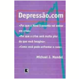 Depressão.com - Michel J. Mandel