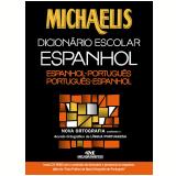 Michaelis Dicion�rio Escolar Espanhol: Espanhol-Portugu�s/Portugu�s-Espanhol -