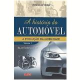 A História do Automóvel (Vol. 1)