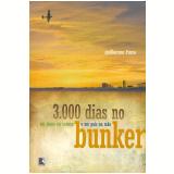 3.000 Dias no Bunker - Guilherme Fiúza