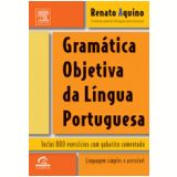 Gram�tica Objetiva da L�ngua Portuguesa - Renato Monteiro de Aquino