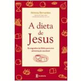 A Dieta de Jesus - Heloísa Bernardes