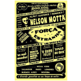 For�a Estranha - Nelson Motta