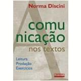 A Comunicação nos Textos - Norma Discini