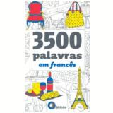 3500 Palavras em Franc�s - Thierry Belhassen