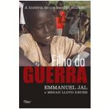 Filho da Guerra - Emmanuel Jal