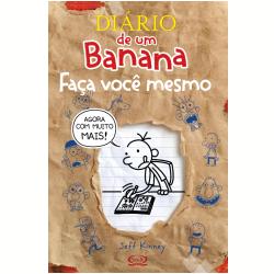 Livros - Diário de um Banana - Diário de um Banana: Faça Você Mesmo - Jeff Kinney - 9788576833925