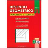 Desenho Geométrico - Conceitos E Técnicas - 2 - Ensino Fundamental II - Cecília Kanegae, Elizabeth Lopes