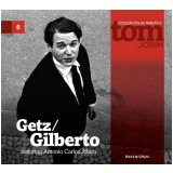 Getz/Gilberto Featuring Antonio Carlos Jobim (vol. 6) - Folha de S.Paulo (Org.)