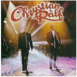 Chrystian e Ralf - Ao Vivo (CD) - Chrystian e Ralf