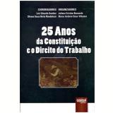 25 Anos Da Constituiçao E O Direito Do Trabalho - Luiz Eduardo Gunther