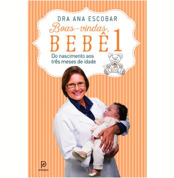 Boas-vindas, Bebê (Vol. 1)