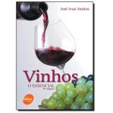 Vinhos O Essencial - José Ivan Santos