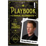 Playbook - o manual da conquista (Ebook) - Barney Stinson