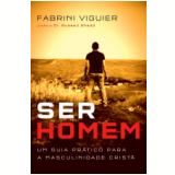 Ser Homem - Fabrini Viguier