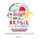 Brasil For Children - Francisco Marques, Estêvão Marques, Marina Pittier ...