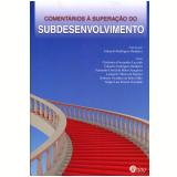 Comentários À Superação Do Subdesenvolvimento - Eduardo Rodrigues Bandeira