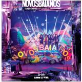 Novos Baianos - Acabou Chorare (CD) + (DVD) - Novos Baianos