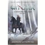 A Senhora do Lago - A Saga do Bruxo Geralt de Rivia (Vol. 2) - Andrzej Sapkowski