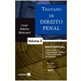 Tratado de Direito Penal - Parte Especial (Vol. 5) - Cezar Roberto Bitencourt