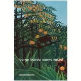 Reserva Natural - Rodrigo Lacerda