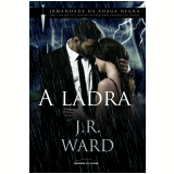 A Ladra (Vol. 16) - J. R. Ward