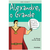 Alexandre, o Grande - Pau Miranda