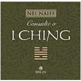 Consulte o I Ching - Nei Naiff