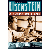 A Forma do Filme - Sergei Eisenstein