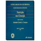 Nutri��o em Cirurgia (Vol. 4)  - Cbc-Colegio Bras.cirurgioes.clinica Bras.cirurgia