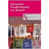 Locuções Tradicionais no Brasil - Luís da Câmara Cascudo