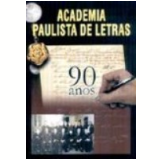 Academia Paulista de Letras: 90 Anos - Israel Dias Novaes
