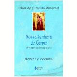 Nossa Senhora do Carmo - Elam de Almeida Pimentel