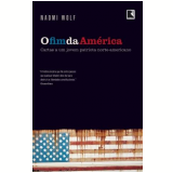 O Fim da América - Naomi Wolf