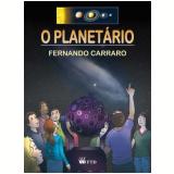 O Planetário - Fernando Carraro