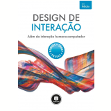 Design de Interação - Yvonne Rogers, Helen Sharp, Jennifer Preece