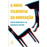 A Nova Filosofia da Educação