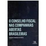 O Conselho Fiscal Nas Companhias Abertas Brasileiras - Evandro Fernandes De Pontes