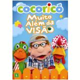 Cocoricó - Muito Além Da Visão (DVD) - Fernando Gomes (Diretor)