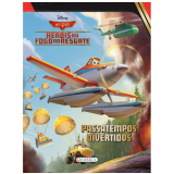 Aviões 2 - Passatempos Divertidos Hérois Do Fogo Ao Resgate - Disney