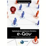 Implantação de um Governo Eletrônico e-Gov  (Ebook) - Marcelo de Sousa Silva