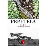 Lueji - o nascimento de um império (Ebook) -  Pepetela