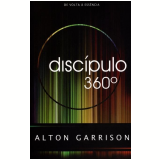 Discípulo 360° - Alton Garrison