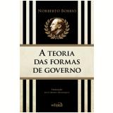 A Teoria Das Formas De Governo Na História Do Pensamento Político - Norberto Bobbio
