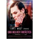 Uma Mulher Fantástica (DVD) - Sebastian Lelio
