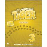 American Tiger - Teacher's Edition Pack (Vol. 3) - Carol Read, Mark Ormerod